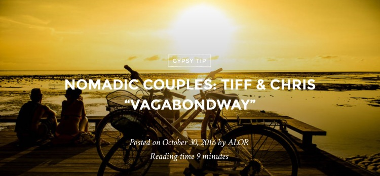 Nomadic Couples: Tiff & Chris (Vagabond Way)